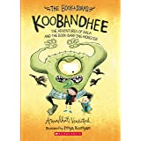Koobandhee: The Adventures Of Bala And The Book-Barfing Monster