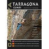 Tarragona Climbs - Catalunya: Selected Sport Climbs in the ...