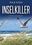 Inselkiller. Ostfrieslandkrimi (Lukas Jansen ermittelt 4)