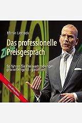 Das professionelle Preisgespräch: So führen Sie Preisverhandlungen gewinnbringend - garantiert! Audible Hörbuch