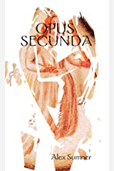 Opus Secunda (The Magus Trilogy Book 2) Kindle Edition
