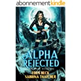 Alpha Rejected (Feral Mates Book 1) (English Edition)