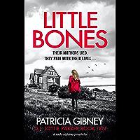 Little Bones: A totally addictive crime thriller (Detective Lottie Parker Book 10) (English Edition)