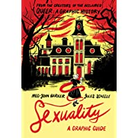 Sexuality: A Graphic Guide: by Meg-John Barker and illustrator Jules Scheele