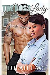 The Boss Lady: BWWM Interracial Romance Kindle Edition