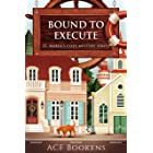 Bound To Execute (St. Marin's Cozy Mystery Series Book 3)