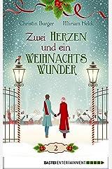 Zwei Herzen und ein Weihnachtswunder: Folge 2 Kindle Ausgabe