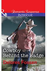 Cowboy Behind the Badge (Mills & Boon Intrigue) (Sweetwater Ranch, Book 2) Kindle Edition