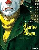 Le sourire du clown, Tome 1 :