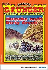 G. F. Unger 1979 - Western: Kutsche nach Dirty Creek (G.F.Unger)