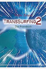 TransSurfing 2: Das Praxisbuch Kindle Ausgabe