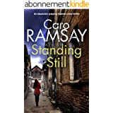 STANDING STILL an absolutely gripping Scottish crime thriller (Detectives Anderson and Costello Mystery Book 8) (English Edit