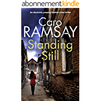 STANDING STILL an absolutely gripping Scottish crime thriller (Detectives Anderson and Costello Mystery Book 8) (English…