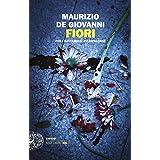 Fiori: per i Bastardi di Pizzofalcone (Italian Edition)