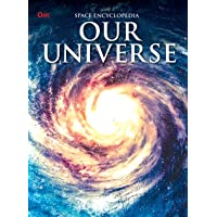 Encyclopedia: Our Universe (Space Encyclopedia)