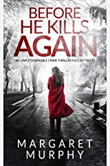BEFORE HE KILLS AGAIN an unputdownable crime thriller full of twists (Detective Cassie Rowan Book 1) Kindle Edition