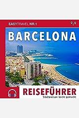 Reiseführer Barcelona: Einfach Reisen 2019/20: Städtereisen leicht gemacht 2019/20 Audible Hörbuch