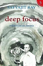 Deep Focus: Reflection On Indian Cinema
