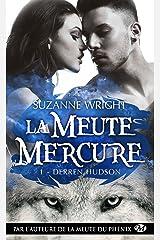 Derren Hudson: La Meute Mercure, T1 Format Kindle