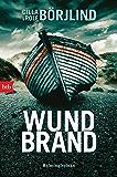 Wundbrand: Kriminalroman (Die Rönning/Stilton-Serie 5)