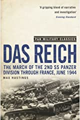 Das Reich: The March of the 2nd SS Panzer Division Through France, June 1944 (Pan Military Classics) Kindle Edition