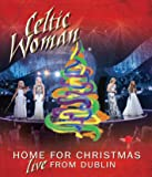 Celtic Woman: Home for Christmas: Live From Dublin [Import italien]