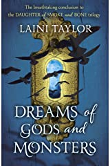 Dreams of Gods and Monsters: The Sunday Times Bestseller. Daughter of Smoke and Bone Trilogy Book 3 Kindle Edition