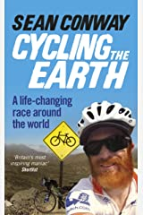 Cycling the Earth: A Life-changing Race Around the World Kindle Edition