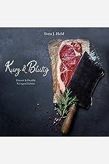 Kurz & Blutig: Dinner & Dunkle Kurzgeschichten Kindle Ausgabe