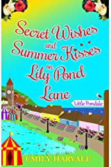 Secret Wishes and Summer Kisses on Lily Pond Lane Kindle Edition