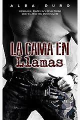 La Cama en Llamas: Romance, Erótica y Sexo Duro con el Militar Dominante (Novela Romántica y Erótica en Español nº 1) Versión Kindle
