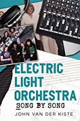 Electric Light Orchestra: Song by Song Paperback