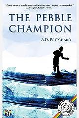 The Pebble Champion Kindle Edition
