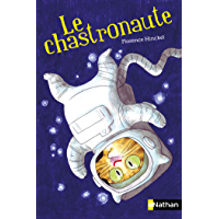 Le chastronaute (POCHES NATHAN t. 270)