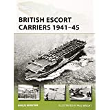 British Escort Carriers 1941–45 (New Vanguard)