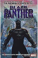 Black Panther Book 6: Intergalactic Empire Of Wakanda Part 1 (Black Panther by Ta-Nehisi Coates (2018)) Paperback