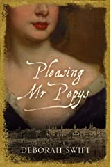 Pleasing Mr Pepys: The Women of Pepys' Diary Kindle Edition