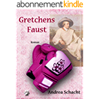 Gretchens Faust (German Edition)