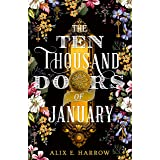 The Ten Thousand Doors of January: A spellbinding tale of love and longing (English Edition)