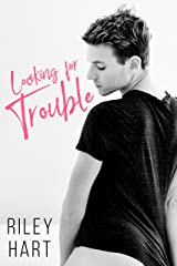 Looking for Trouble Kindle Edition