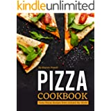 Pizza Cookbook: Tasty Pizzas Recipes from Around the World