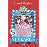 St Clare's Collection 2: Books 4-6 (St Clare's Collections and Gift books) (English Edition)