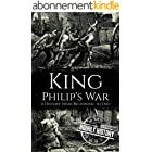 King Philip's War: A History from Beginning to End (Native American History) (English Edition)