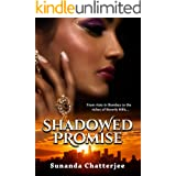 Shadowed Promise: From riots in Bombay to the riches of Beverly Hills...