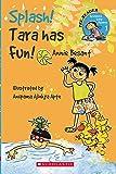 Scholastic Early Reading: Splash! Tara Has Fun