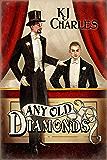 Any Old Diamonds (Lilywhite Boys Book 1)