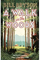 A Walk In The Woods: The World's Funniest Travel Writer Takes a Hike (Bryson) Paperback
