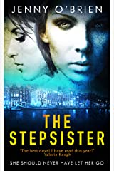 The Stepsister: A gripping psychological thriller with a wicked twist Kindle Edition