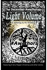 The December Awethology - Light Volume Kindle Edition