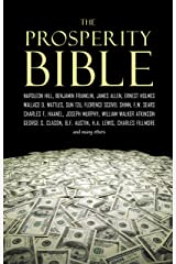 The Prosperity Bible: The Greatest Writings of All Time on the Secrets to Wealth and Prosperity (English Edition) Format Kindle